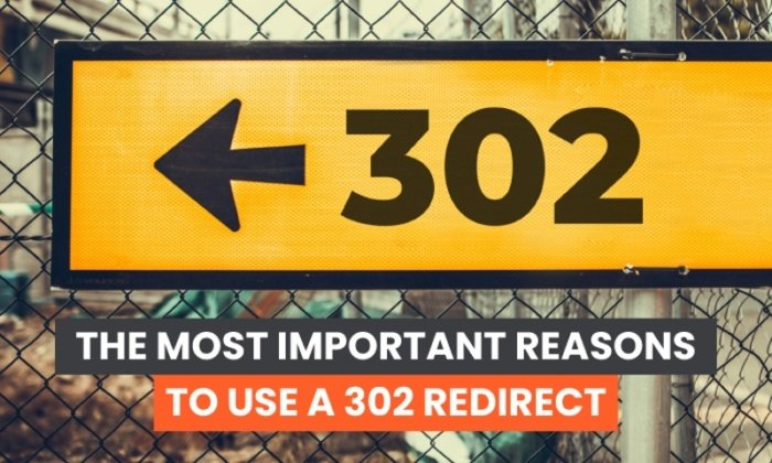 What is a 302 Redirect and Why Do They Matter?